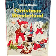Vintage Holiday Storybook - Christmas Wonderland by Vilhelm Hansen - 1986