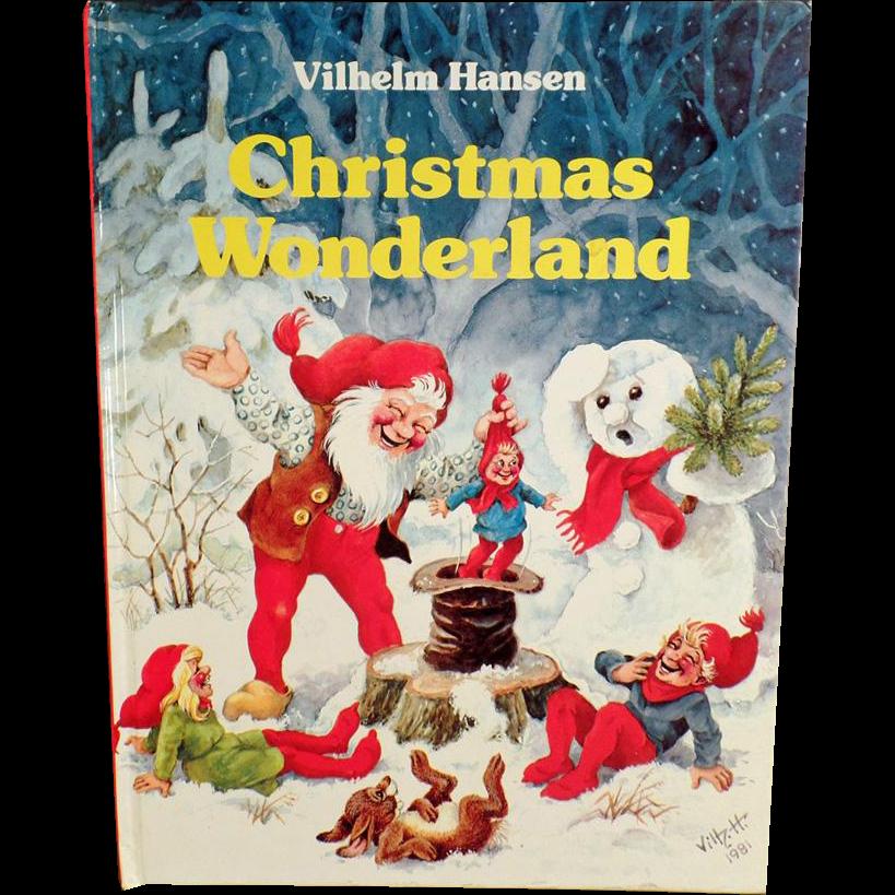 Vintage Holiday Storybook - Christmas Wonderland by Vilhelm Hansen - 1986
