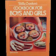 Vintage Betty Crocker's Cookbook for Boys and Girls – 1987 Hardbound Recipe Book for Children