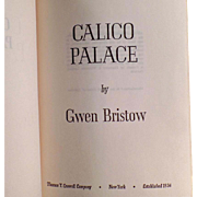 Vintage Novel - Calico Palace by Gwen Bristow - 1970 Hardbound Book
