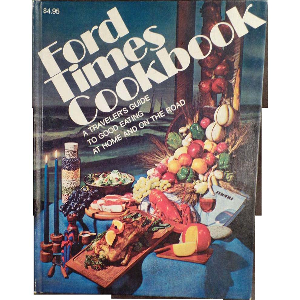 Vintage Recipe and Restaurant Book - Ford Times Cookbook - 1974 Hardbound