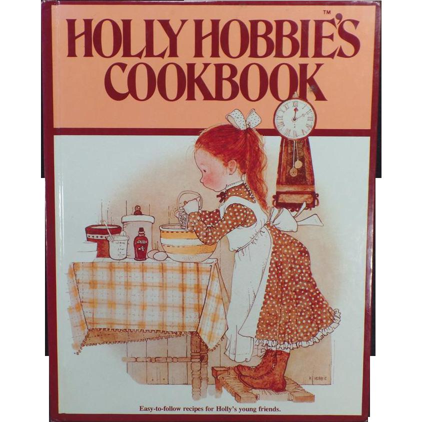 Vintage Holly Hobbie's Cookbook – Hardbound Recipe Book for Children