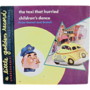 Child's Vintage Little Golden Record - The Taxi That Hurried / Children's Dance - Old 78 Record