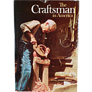 Vintage Book - The Craftsman in America - 1975 Hardbound - National Geographic Society