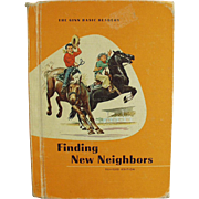 Vintage School Book - Finding New Neighbors - 1961 Gin Basic Reader