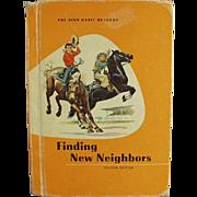 Vintage School Book - Finding New Neighbors - 1961 Gin Basic Reader