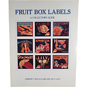 Old Reference Book - Fruit Box Labels A Collector's Guide - McClelland and Last