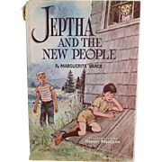 Vintage Marguerite Vance Novel - Jeptha and the New People - Child's Old Story Book