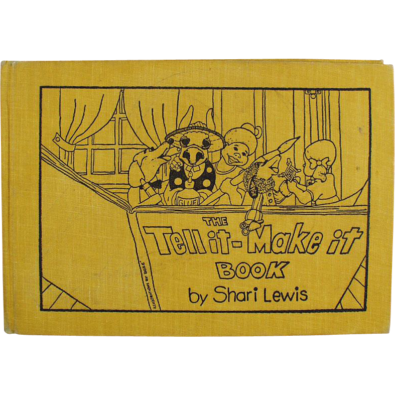 Children's Vintage Project and Story Book -  The Tell it - Make it Book by Shari Lewis