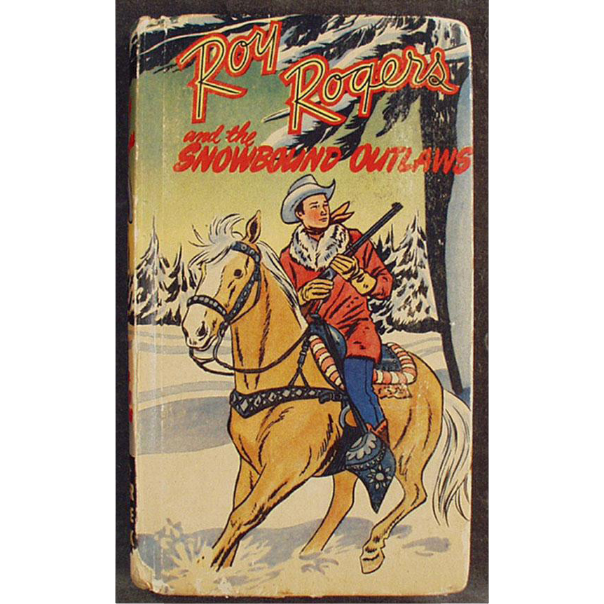 Old Better Little Book - Roy Rogers and the Snowbound Outlaws - 1949
