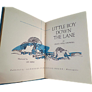 The Little Boy Down the Lane by Grace Noll Crowell - Vintage Story Book