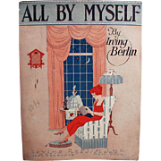 Vintage Sheet Music - All By Myself by Irving Berlin - 1921