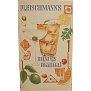 Vintage Recipe Booklet - Bartender's Guide - Old Fleishmann's Mixer's Manual