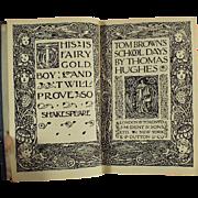 Vintage Book -  Thomas Hughes Novel - Tom Brown's School Days 1919