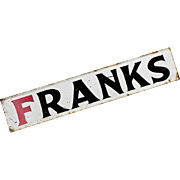 "Antique Folk Art Sign - Hand Painted Metal ""Franks"" - Americana"