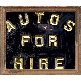 "Vintage Sign - Reverse Painted Glass - ""Autos For Hire"" - Mantiques - Folk Art - Men's Interest"