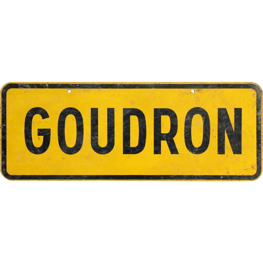 Authentic vintage French Goudron caution sign