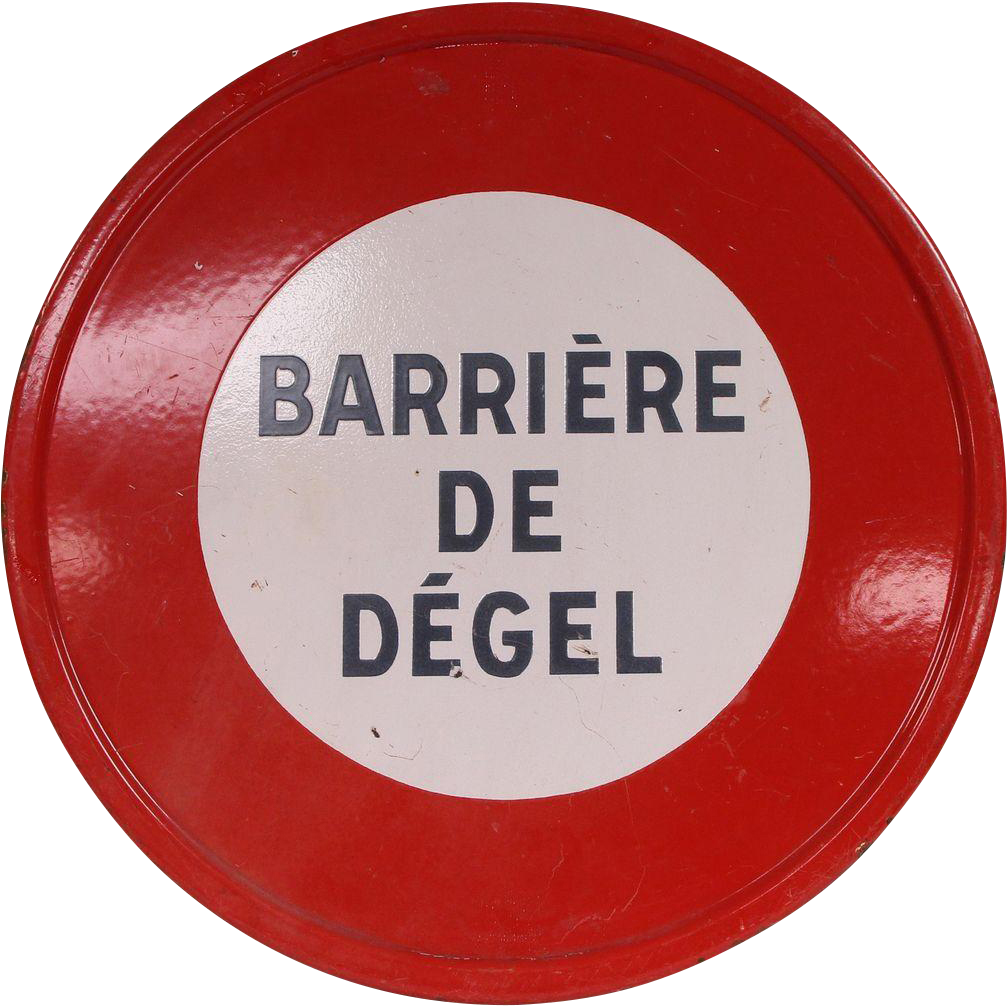 French Barriere De Degel sign