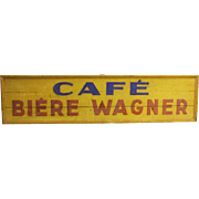 Hand Painted Cafe Biere Wagner Sign