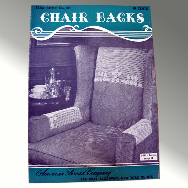 Chair Backs Star Book No. 46 - Vintage Pattern Booklet
