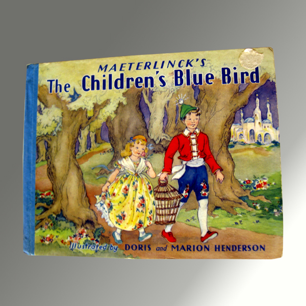 Maeterlinck's The Children's Blue Bird - Vintage Illustrated Book