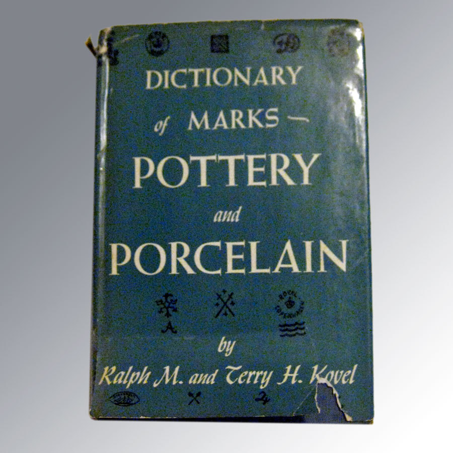 Kovel Dictionary of Marks Pottery and Porcelain 1971