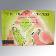 The Lollipop Princess A Play For Paper Dolls in One Act First Edition