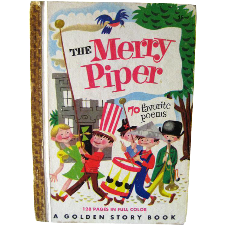 The Merry Piper Golden Story Book 70 Favorite Poems / Illustrated Childrens Book / Gift Book / Read Aloud Book