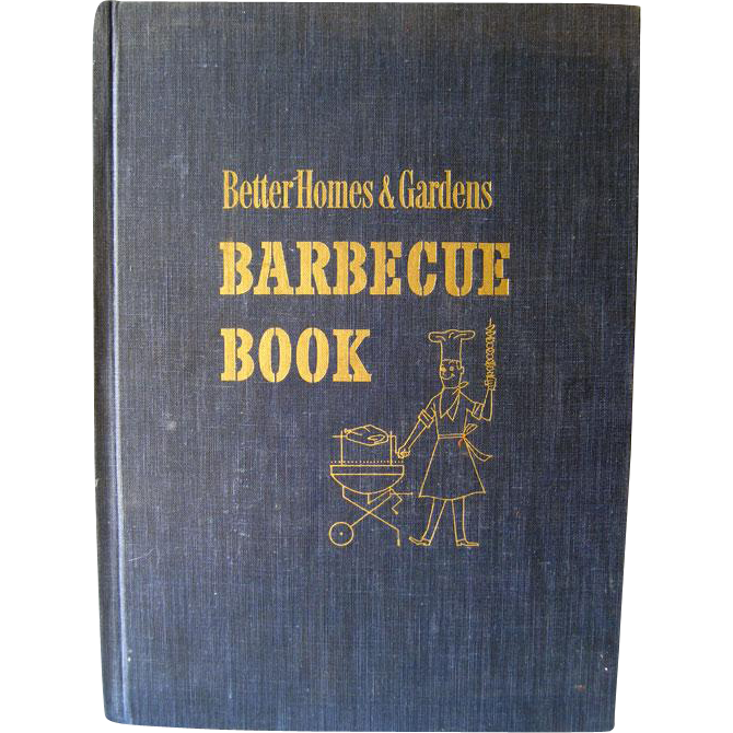Better Homes And Gardens Barbecue Book 1956 / Entertainment / Outdoor Cooking / Grilling / Recipes