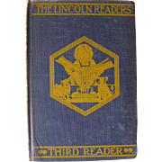 The Lincoln Readers Third Reader / Vintage Reader / Vintage Book / Illustrated Book / Learning To Read / 1922 Vintage Book