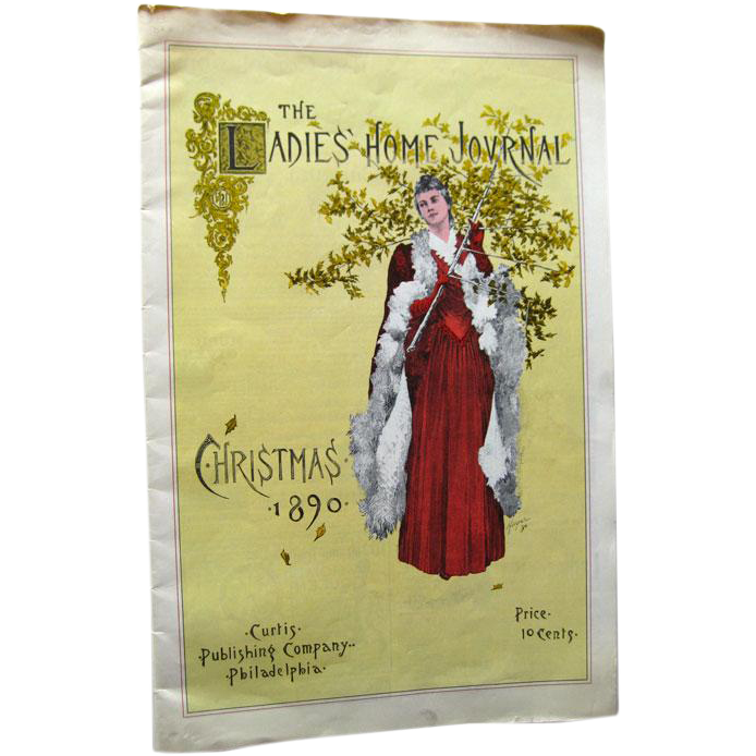 The Ladies Home Journal Christmas 1890 Replicraft Edition / Vintage Advertising / Vintage Fashion