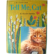 Tell Me Cat Vintage Childrens Book With Cat Photographs and Needlepoint / Vintage Illustrated Childrens Book / 1960s Storybook