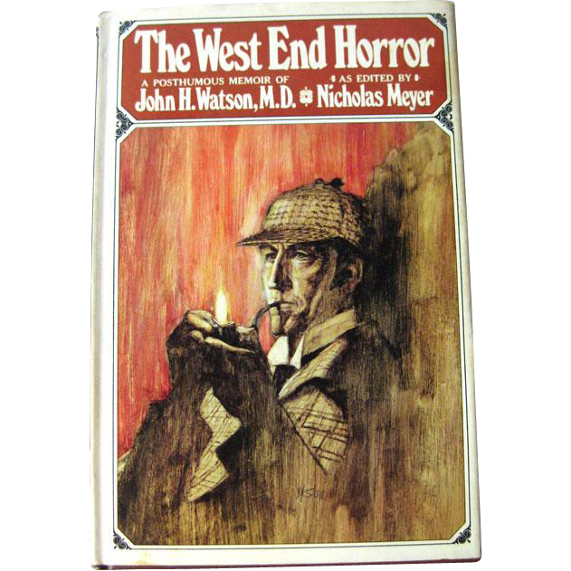 Sherlock Holmes Book The West End Horror A Posthumous Memoir of John H Watson MD / Mystery Book