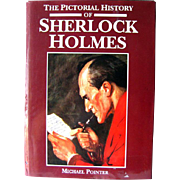 The Pictorial History Of Sherlock Holmes by Michael Pointer Large Edition / Mystery Classic
