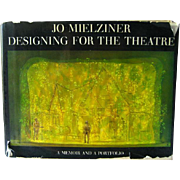Jo Mielziner Designing for the Theatre A Memoir and a Portfolio / Vintage Theater Art Book / Set Design / Stated First Edition