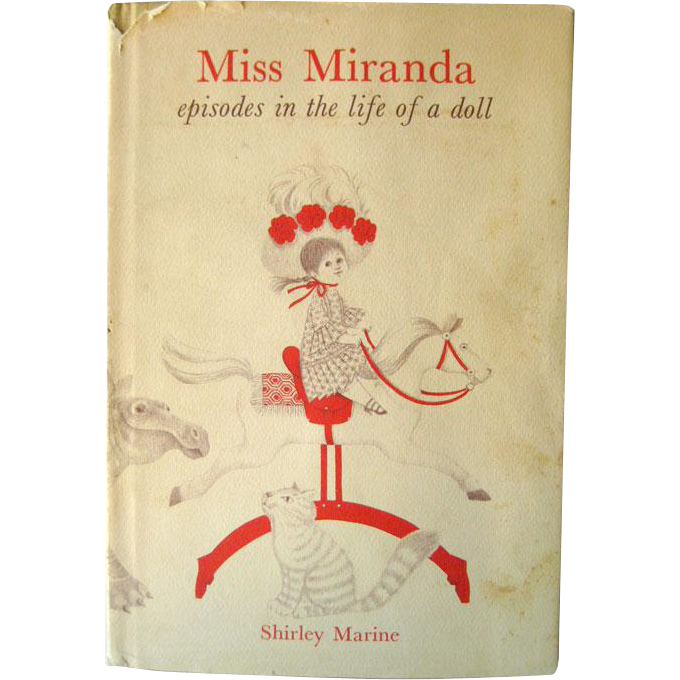 Miss Miranda Episodes in The Life Of A Doll / Signed by Author / Vintage Childrens Book / 1970s Book