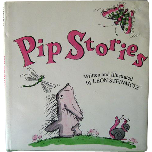 Pip Stories by Leon Steinmetz / Vintage Childrens Book / 1980s Book / Childrens Storybook / First Edition