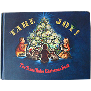 Tasha Tudor Take Joy Illustrated Christmas Book / Illustrated Book / Gift Book / Music Book / 1960s Book