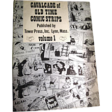 Cavalcade of Old Time Comic Strips Tower Press Volume One / Early Comics / Newspaper Comics