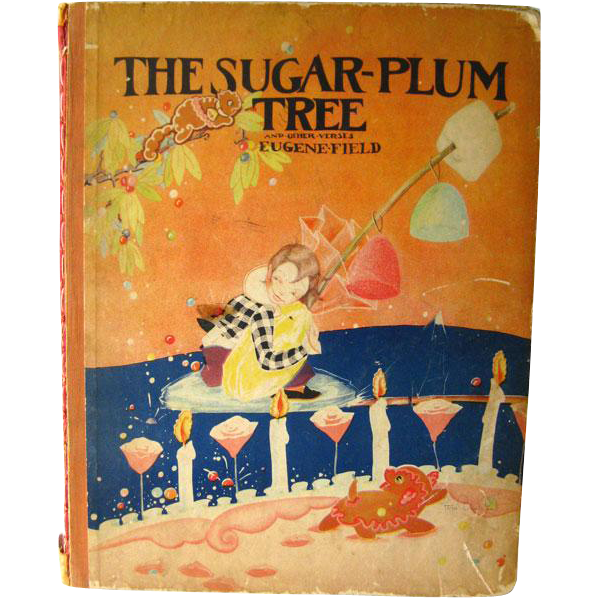 The Sugar Plum Tree By Eugene Field Illustrated by Fern Bisel Peat / Illustrated Childrens Book / Gift Book / 1930s Children Illustrations