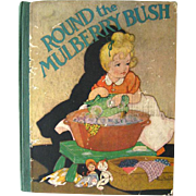 Round The Mulberry Bush Vintage Book Illustrated by Fern Bisel Peat / Childrens Book / Pictoral Book / Saalfield Publishing / Gift Book
