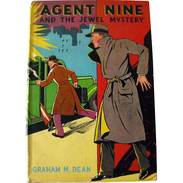 Agent Nine And The Jewel Mystery - G Man Series - Vintage Mystery Fiction - Boys Series Book - 1930s Mystery Book