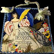 Dainty Desserts Vintage Cook Book by International Food Authority Ida Bailey Allen - Gordan Volland - Art Deco Era - Culinary History