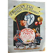 Tumblin Tim Joins The Circus Childrens Illustrated Book - Premium Gift Book - 1940s Book - Tumblin Tim The Acrobat - Vintage Coloring Book