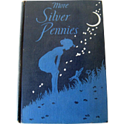More Silver Pennies Childrens Poetry Book by Blanche Jennings Thompson - 1948 Edition - Childrens Library