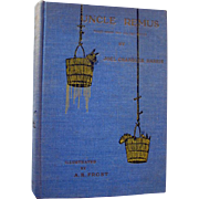 Uncle Remus His Songs And His Sayings by Joel Chandler Harris Illustrated by A B Frost 1921 - Black Americana - African American History