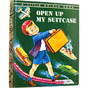 RARE Open Up My Suitcase First Edition Little Golden Book by Alice Low Illustrated by Corinne Malvern - LGB 1st Edition