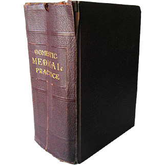 Domestic Medical Practice A Household Adviser in the Treatment of Diseases Arranged for Family Use - Vintage Medical Book 1924