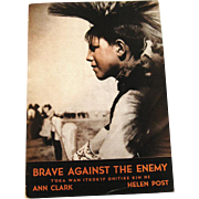 Brave Against The Enemy - T'Oka Wan Itkok 'ip Ohitike Kin He - Lakota Billingual Book - Sioux Translation by Emil Afraid of Hawk