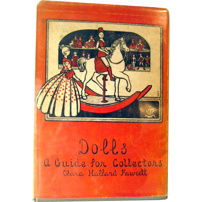 Dolls A Guide For Collectors by Cara Hallard Fawcett - 1940s Doll Collecting - Stated First Edition